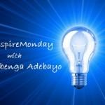 #InspireMonday with Dr Gbenga Adebayo